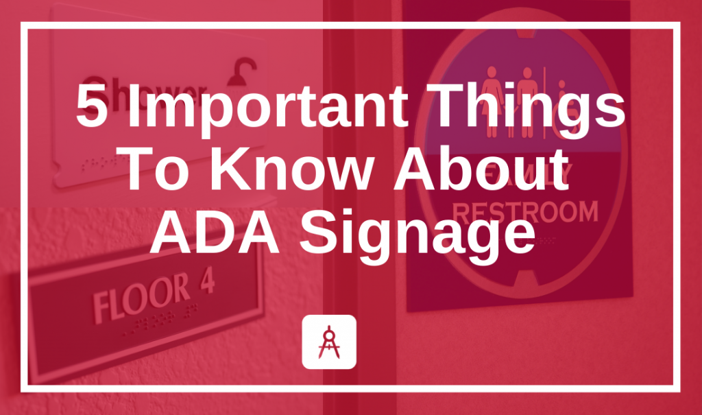 5 Important Things To Know About ADA Signage